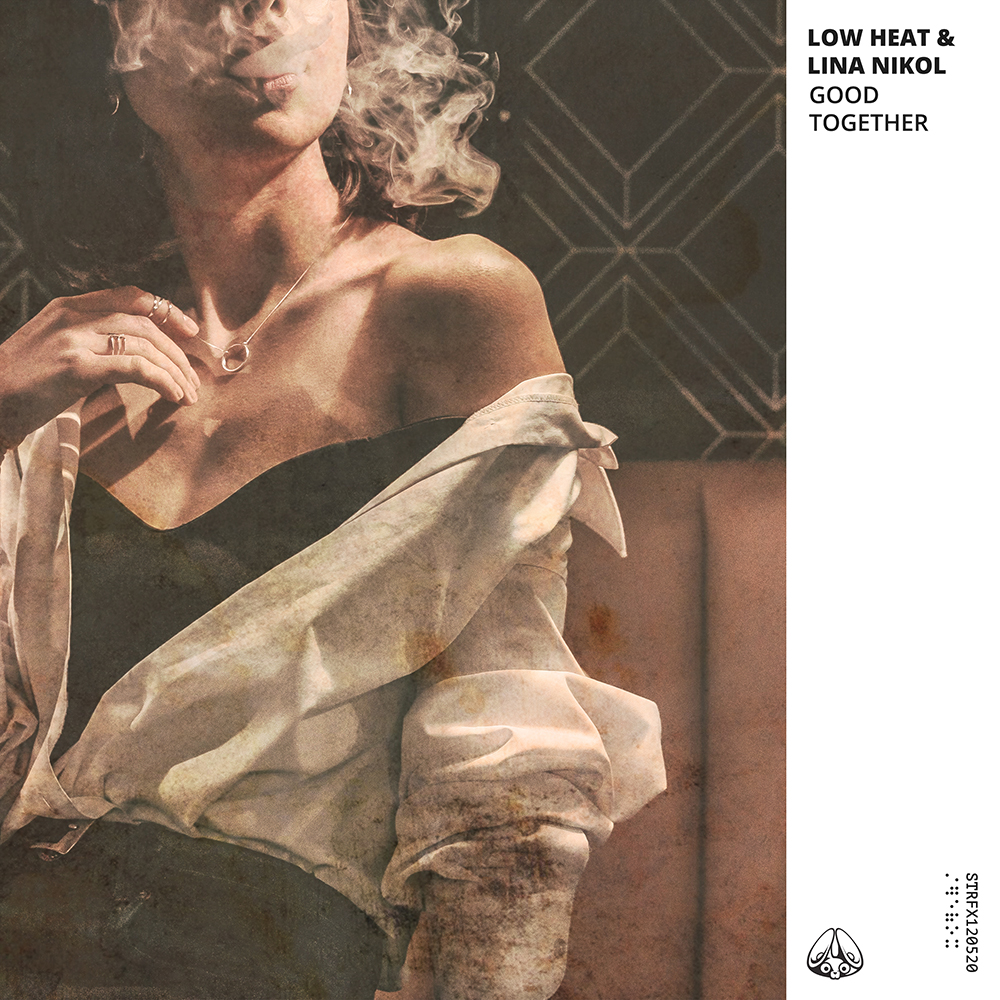 Low Heat & Lina Nikol - Good Together